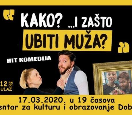 """DOBOJSKI INFO NAJAVLJUJE: Predstava """"Kako? I zašto ubiti muža"""" gostuje i u Doboju"""