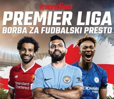 MERIDIAN SPECIJAL: Počinje Premier liga, više od 9.000 kvota spremno za tikete