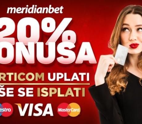 Meridian: Bilo kad i bilo gdje, uplati karticom, jer kod nas dobijaš bonus od 20% za najbolju zabavu!
