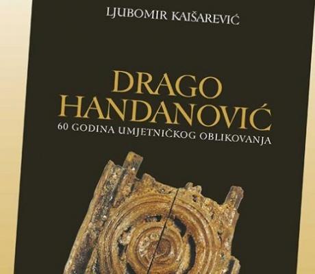 """DOBOJ: Sutra promocija knjige """"Drago Handanović 60 godina umjetničkog oblikovanja"""""""